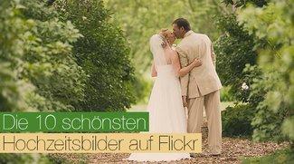 Sommerzeit, die Zeit der Liebenden – Die 10 schönsten Hochzeitsbilder auf Flickr