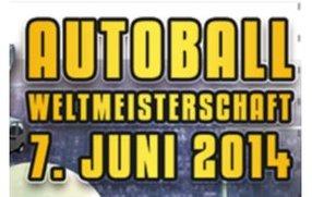 Autoball WM 2014 im Live-Stream und TV: Wer wird Weltmeister?