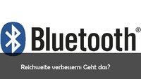 Bluetooth: Reichweite erhöhen und Infos zur maximalen Reichweite