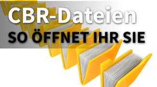 CBR-Dateien öffnen: So klappt es