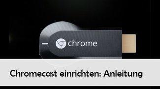 Chromecast einrichten und installieren: Anleitung für Android, iOS, Mac und Windows