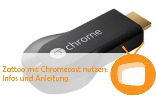 Zattoo mit Chromecast nutzen: TV-Stream auf dem Fernseher