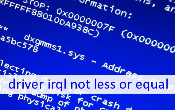 driver irql not less or equal - Was tun?