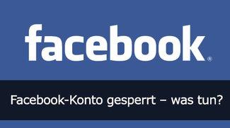 Facebook-Konto gesperrt: Was tun?