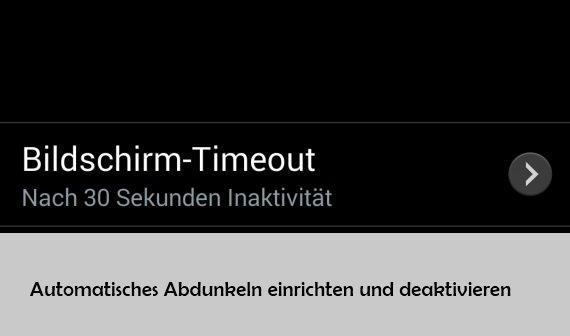 Samsung Galaxy S4 Bildschirm Timeout einstellen oder deaktivieren
