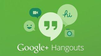 Google Hangouts: Neue Funktionen & Beseitigung des Akkuproblems