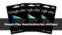 Google Play Geschenkkarten einlösen – so geht's