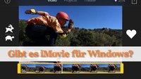 Gibt es eine iMovie Windows-Version?