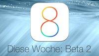 iOS 8 Beta 2: Download noch in dieser Woche