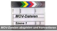 So lässt sich eine MOV-Datei abspielen oder umwandeln