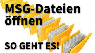 MSG-Dateien öffnen: So geht es!