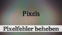 Pixelfehler beheben und den TFT-Monitor retten - das geht!