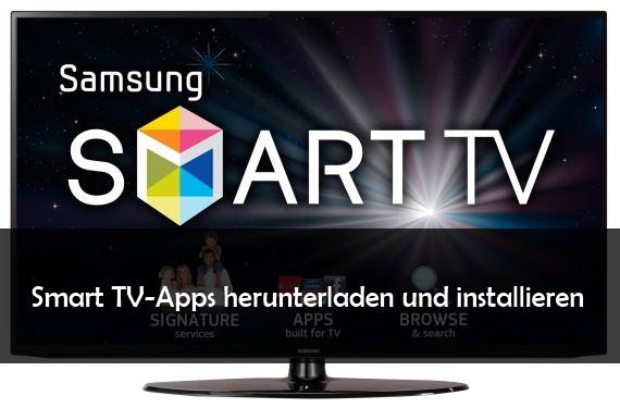 Smart Tv Apps Installation Und Download Neuer Anwendungen Giga