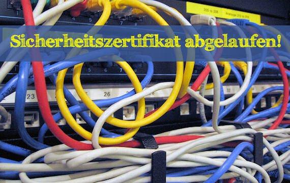 Browsermeldung: Sicherheitszertifikat abgelaufen - was tun?