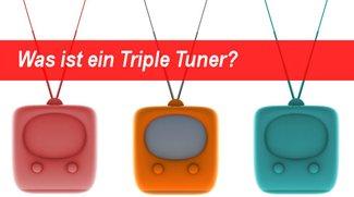 Triple Tuner - Was ist das eigentlich?