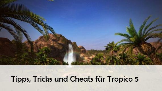 Tropico 5: Cheats, Tipps und Tricks – Geld, Technologien und Zeitalter (PS Plus Mai 2016)