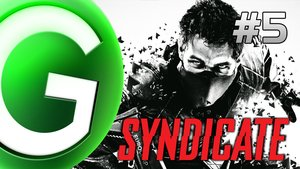 Syndicate - Live Gameplay - Part 5