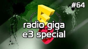 radio giga - e3 special