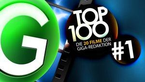 Top 100 - Die 20 Filme der GIGA-Redaktion - Teil 1