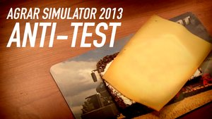 Agrar Simulator 2013 - Anti-Test