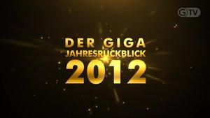 Giga Jahresrückblick 2012