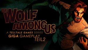 The Wolf Among Us - GIGA Gameplay Teil 2