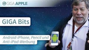 GIGA Bits: Android-iPhones, Anti-iPad-Werbung, Pencil Kurztest