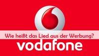 Vodafone Werbung: Das neue Lied 2014 – Musik und Songs (Oktober)