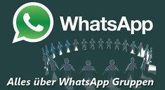 Praxistipp WhatsApp: Gruppe erstellen