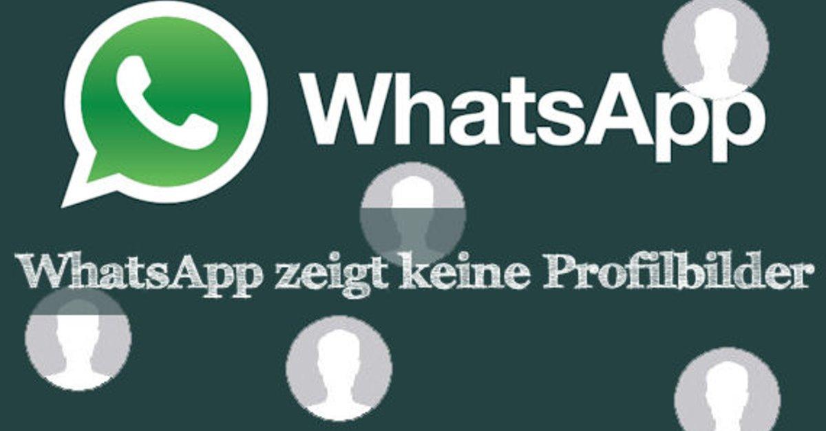 Darum Zeigt Whatsapp Keine Profilbilder An Giga