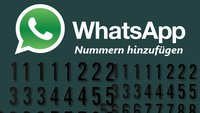 WhatsApp Nummern finden und hinzufügen