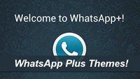 WhatsApp Plus Themes downloaden, installieren, selbermachen