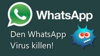 Den WhatsApp Virus Priyanka entfernen in wenigen Schritten