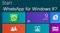 WhatsApp für Windows 8? Es klappt tatsächlich!
