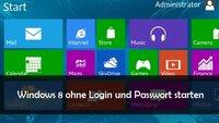 Windows 8 ohne Login starten: Automatische Anmeldung ohne Passworteingabe