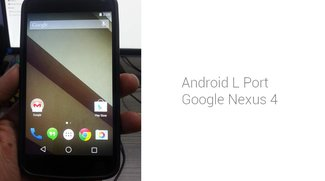 Android L: Developer Preview auf das Nexus 4 portiert