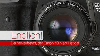 Endlich! Der Verkaufsstart, der Canon 7D Mark II ist da!