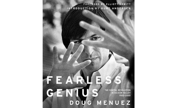 """""""Fearless Genius"""": Fotoband zeigt digitale Revolution im Silicon Valley"""