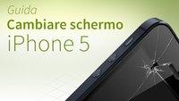 Tutorial e FAQ per la riparazione dello schermo di iPhone 5