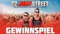 Zum Start von 22 Jump Street verlosen wir zwei Fanpakete