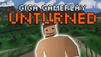 GIGA Gameplay: Unturned, das Kind von Minecraft und Day Z