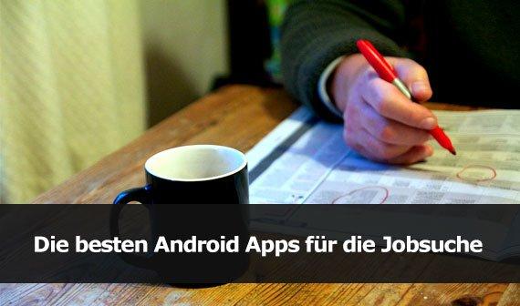 Die besten Android Apps für die Jobsuche