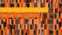 Die Muster der Architektur – Bilder von Manuel Mira Godinho