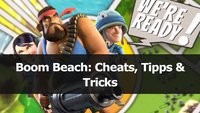 Boom Beach: Cheats, Tipps & Tricks (Android, iOS)