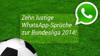 10 Bundesliga-Sprüche zur Saison 2015/2016 für WhatsApp