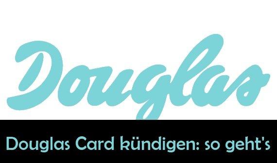 my douglas card kündigen