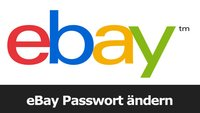 eBay Passwort ändern – so gehts