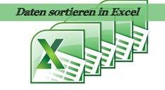 Daten in Excel sortieren und Tabellen ordnen - So geht's!