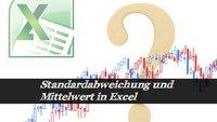 Standardabweichung in Excel berechnen - so wird's gemacht!