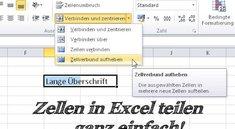 Excel Zellen teilen und verbinden